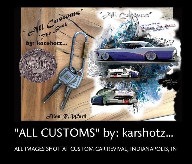 """ALL CUSTOMS"" by: karshotz/The Original"