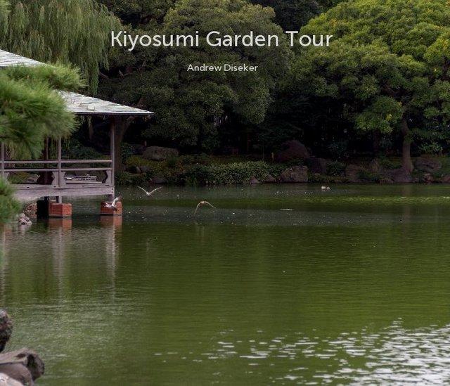 Kiyosumi Garden Tour