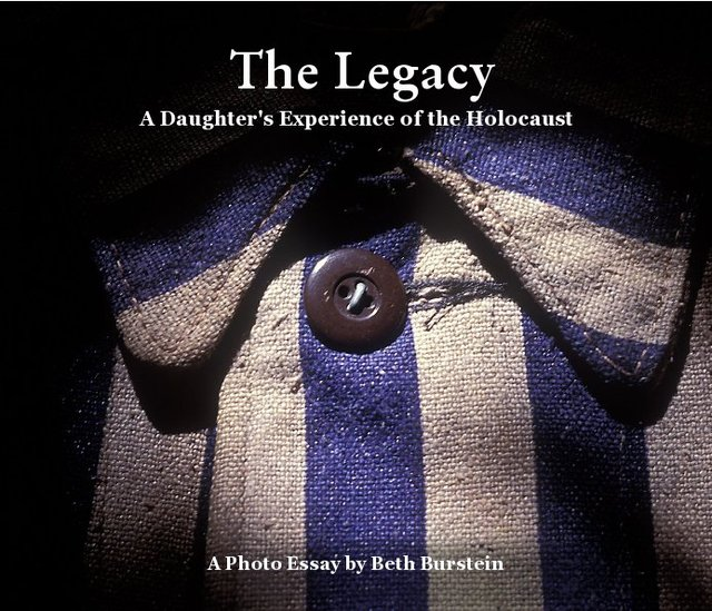 The Legacy: A Daughter's Experience of the Holocaust