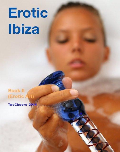 Erotic Ibiza Book 6