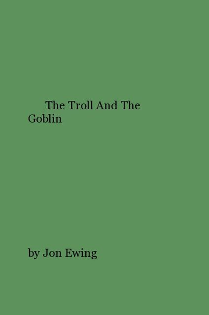 The Troll And The Goblin