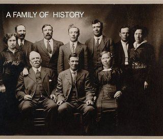 A FAMILY OF HISTORY