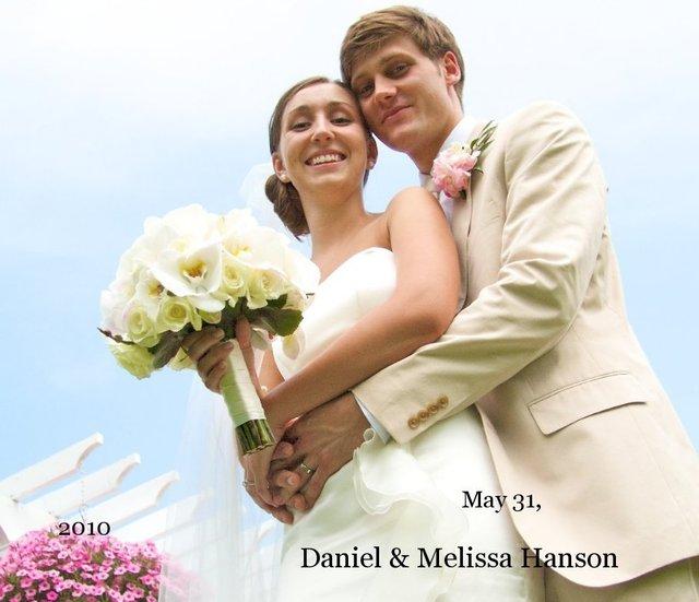 May 31, 2010 Daniel & Melissa Hanson