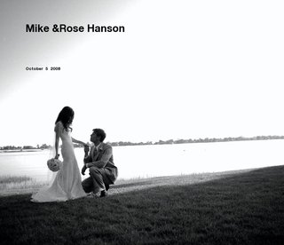 Mike &amp;Rose Hanson