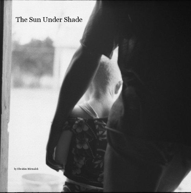 The Sun Under Shade