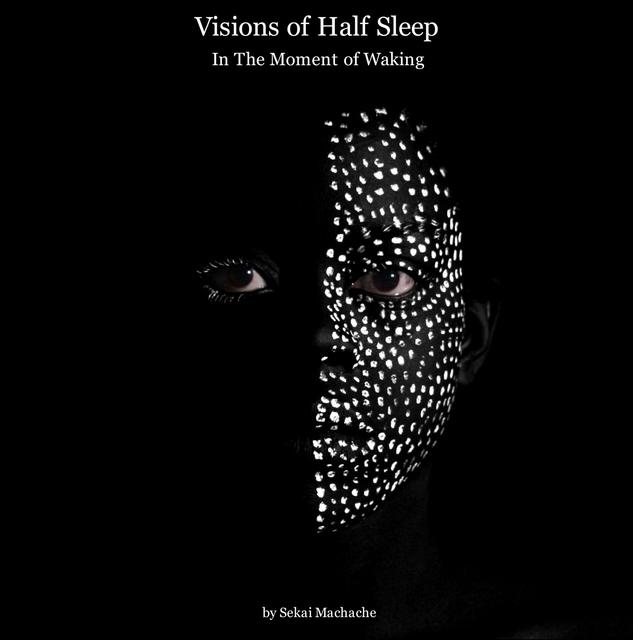 Visions of Half Sleep