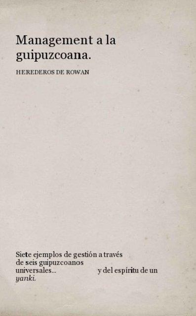 Management a la guipuzcoana. HEREDEROS DE ROWAN