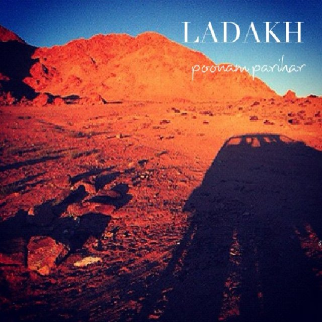 LADAKH | poonam parihar | Arts and Photography