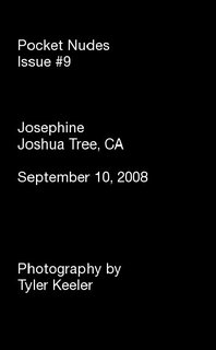 Pocket Nudes Issue #9 Josephine Joshua Tree, CA September 10, 2008