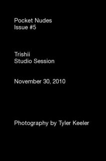 Pocket Nudes Issue #5 Trishii Studio Session November 30, 2010