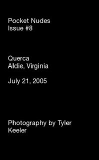 Pocket Nudes Issue #8 Querca Aldie, Virginia July 21, 2005