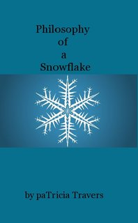 Philosophy of a Snowflake