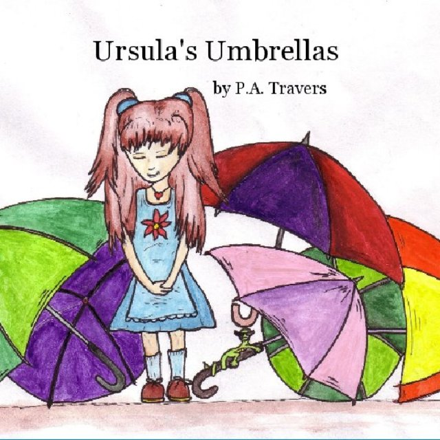 Ursula&#x27;s Umbrellas by P.A. Travers