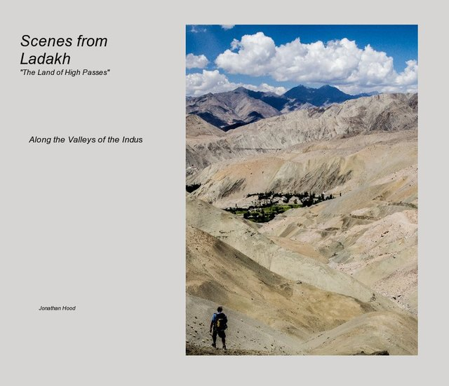 """Scenes from Ladakh """"The Land of High Passes"""""""