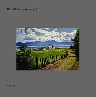 Our 20 Years in Kintyre
