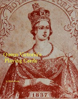 Queen Victoria&#x27;s Playing Cards