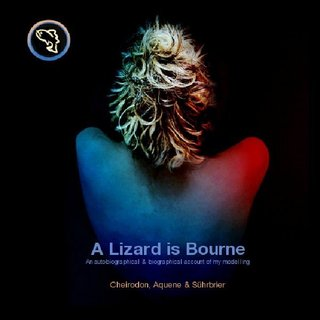 A Lizard is Bourne An autobiographical & biographical account of my modelling