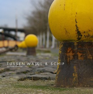 T U S S E N W A (A) L &amp; S C H I P door Paulien Varkevisser