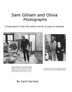 Sam Gilliam and Olivia Photographs