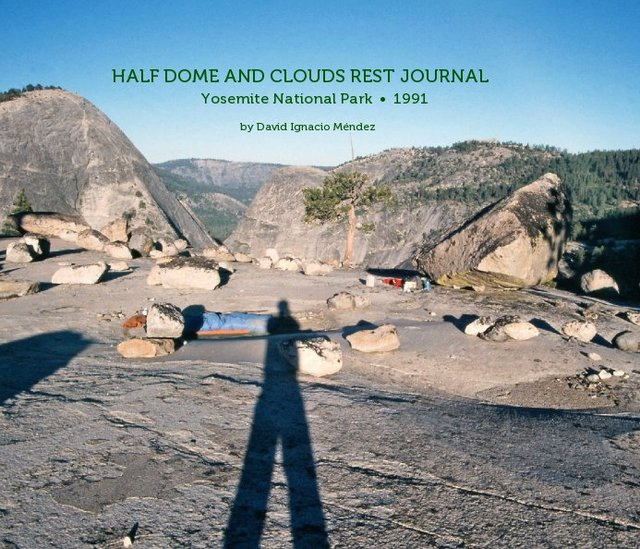 Half Dome and Clouds Rest Journal