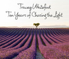 Tracey Whitefoot - Ten Years of Chasing the Light - Arts et photographie ebook