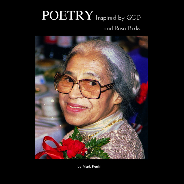 POETRY Inspired by GOD and Rosa Parks