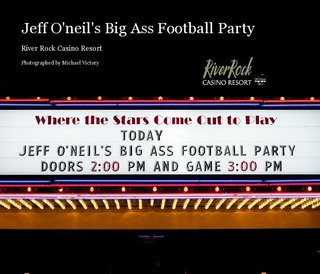 Jeff O'neil's Big Ass Football Party
