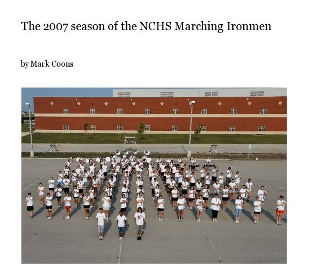 The 2007 season of the NCHS Marching Ironmen
