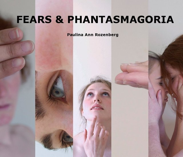 FEARS & PHANTASMAGORIA