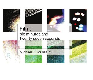 Film: six minutes and twenty seven seconds