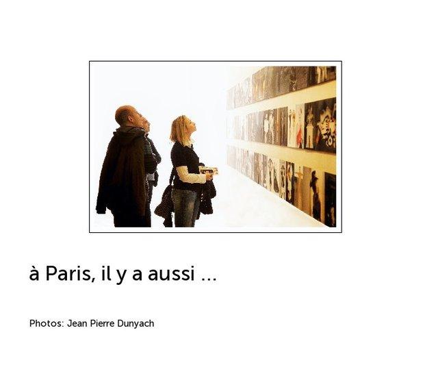 à Paris, il y a aussi ...