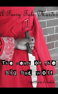 A Fairy Tale Murder: The Death of the Big Bad Wolf