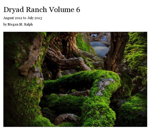 Dryad Ranch Volume 6