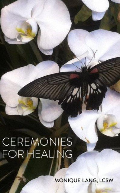 Ceremonies for Healing