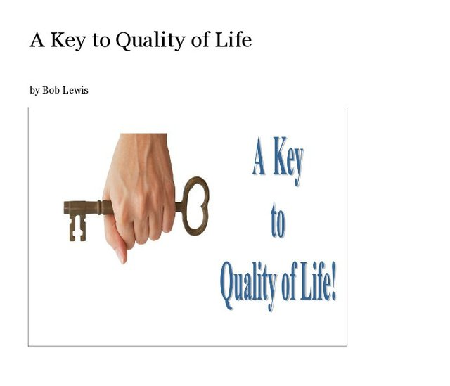 A Key to Quality of Life
