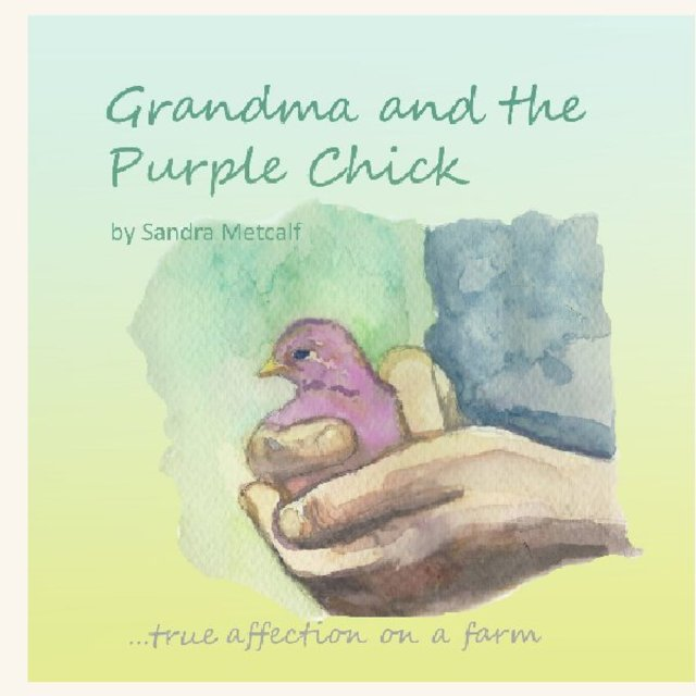 Grandma and the Purple Chick