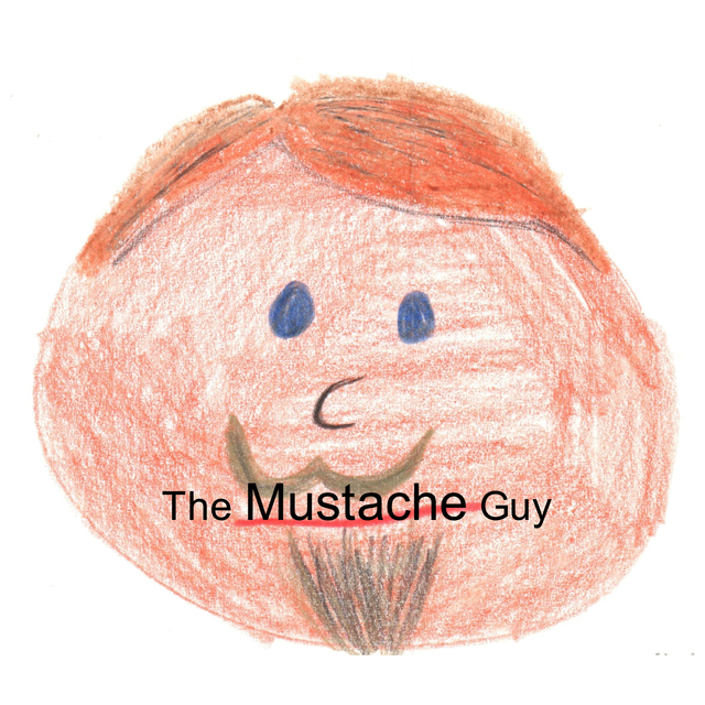 The Mustache Guy
