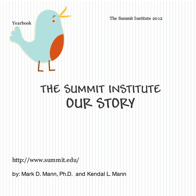The Summit Institute- Our Story