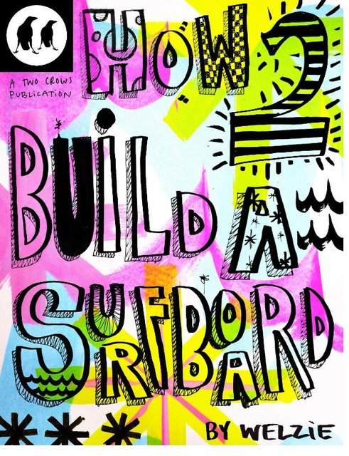 How to Build a Surfboard