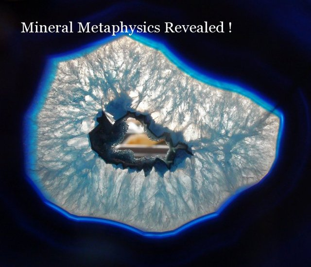 Mineral Metaphysics Revealed !