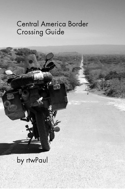Central America Border Crossing Guide