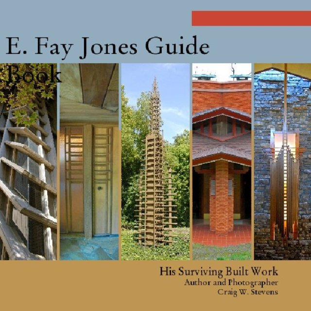 E. Fay Jones Guide Book