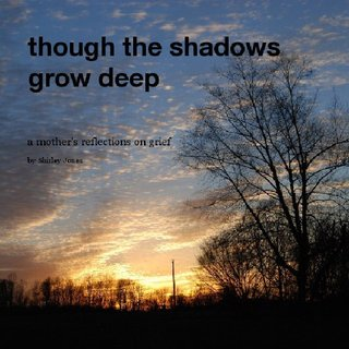 though the shadows grow deep