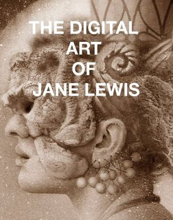 THE DIGITAL ART OF JANE LEWIS