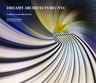 Dreamy Architecture: Nyc