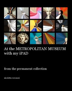 At the Metropolitan Museum with my iPAD