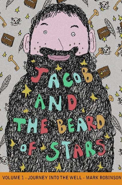 Jacob and the Beard Of Stars - Volume 1.