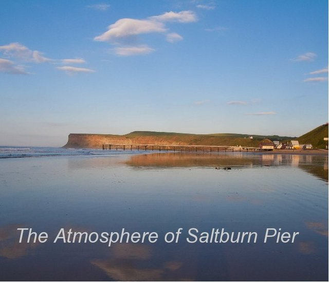 The Atmosphere of Saltburn Pier