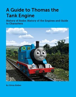 A Guide to Thomas the Tank Engine