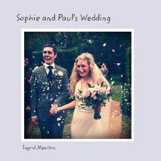 Sophie and Paul&#x27;s Wedding